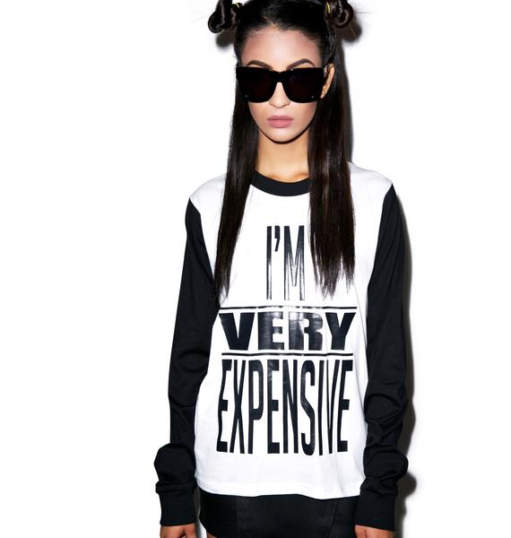 Joyrich I'm Very Expensive Long Sleeve Tee