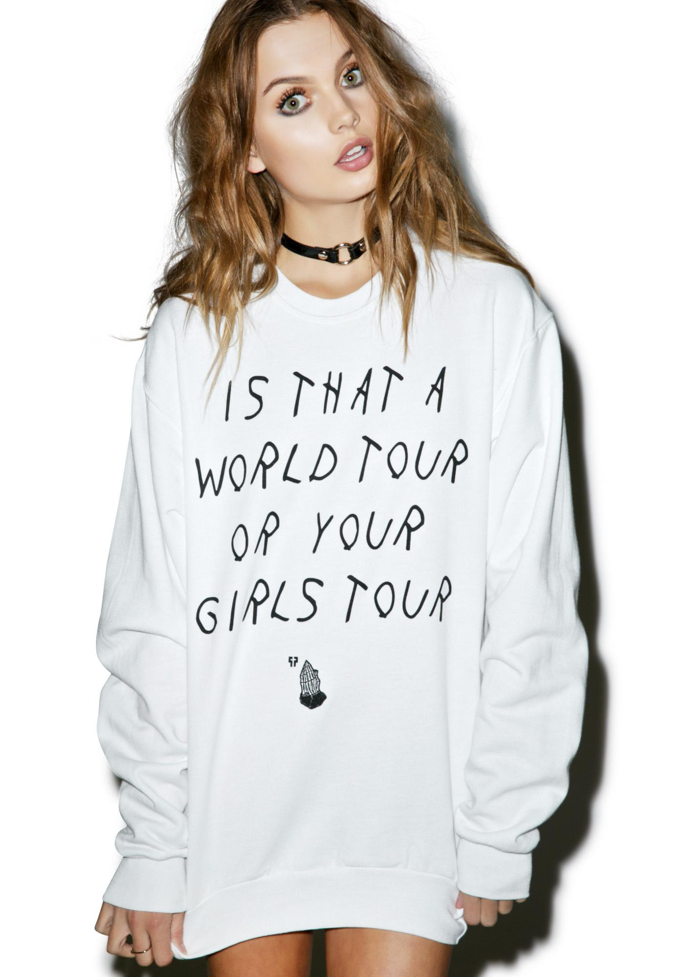 Petals and Peacocks Your Girl's Tour Sweatshirt