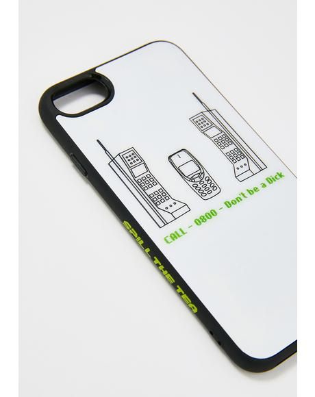 1800 Don't Be A Dick iPhone Case
