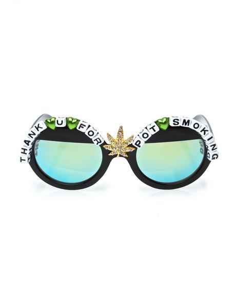 Thank You For Pot Smoking Sunglasses