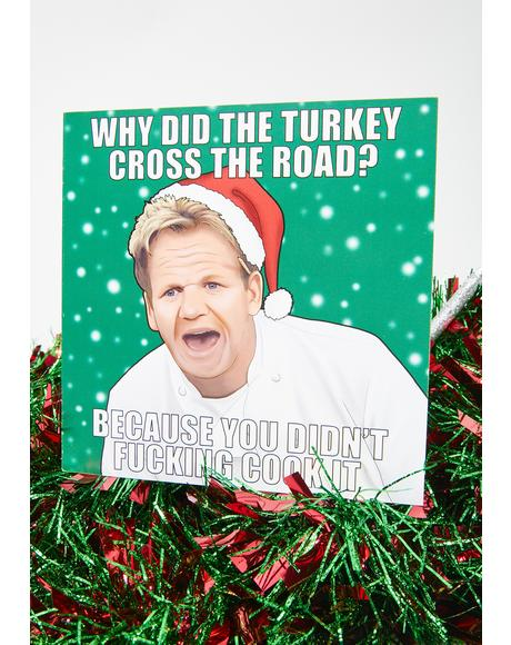 Why Did The Turkey Cross The Road Holiday Card