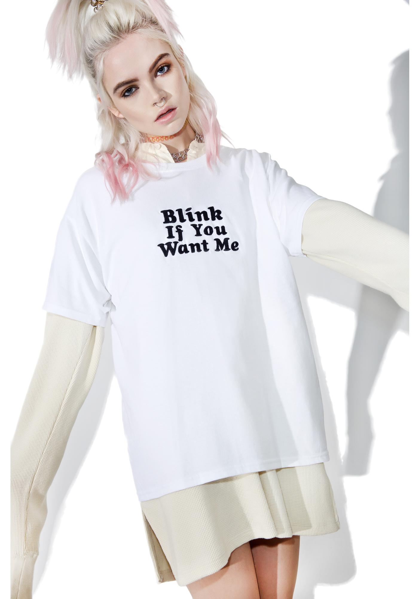 Danielle Guizio Blink If You Want Me Tee