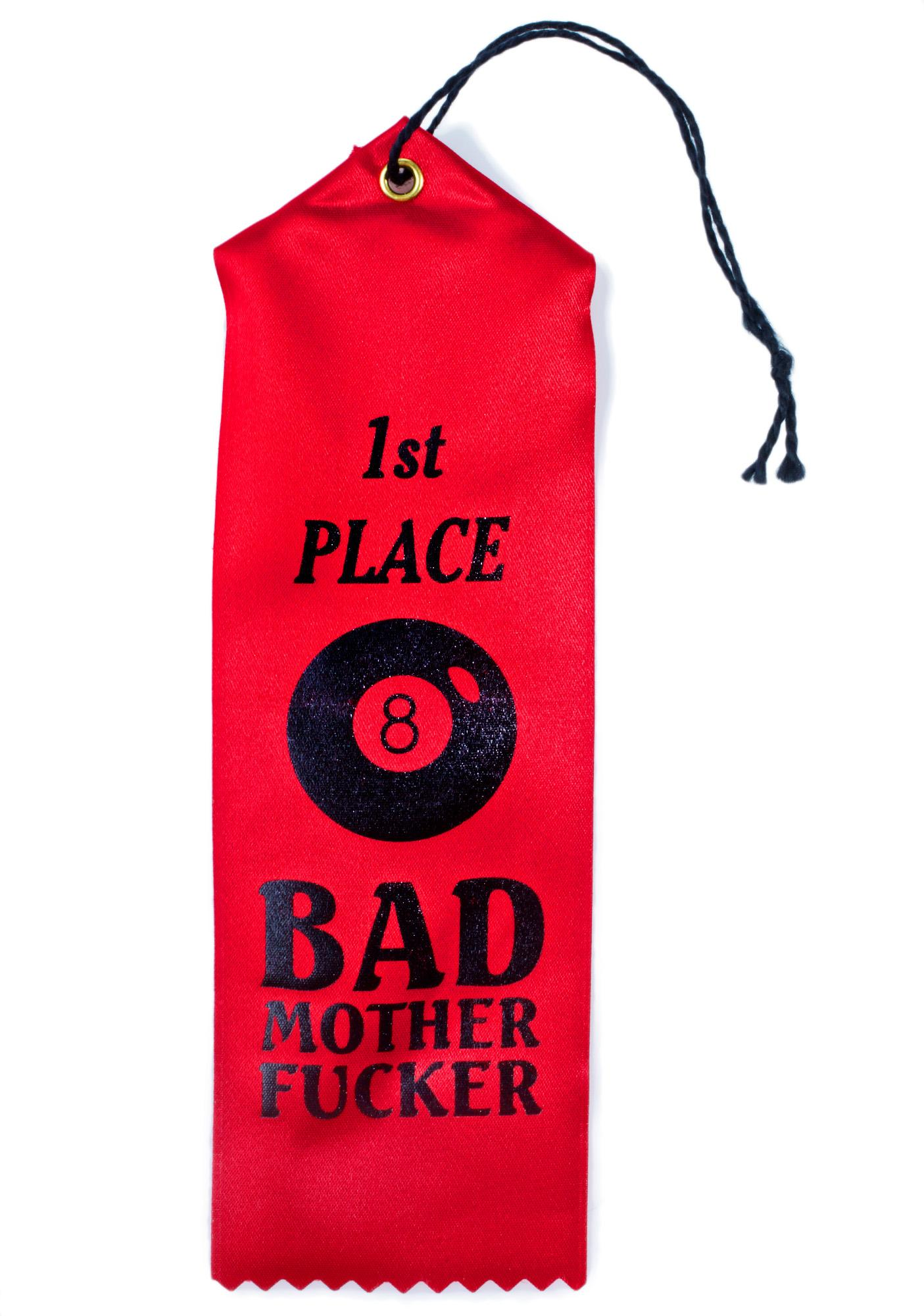 Yvng Pearl Bad Motherfucker Award Ribbon