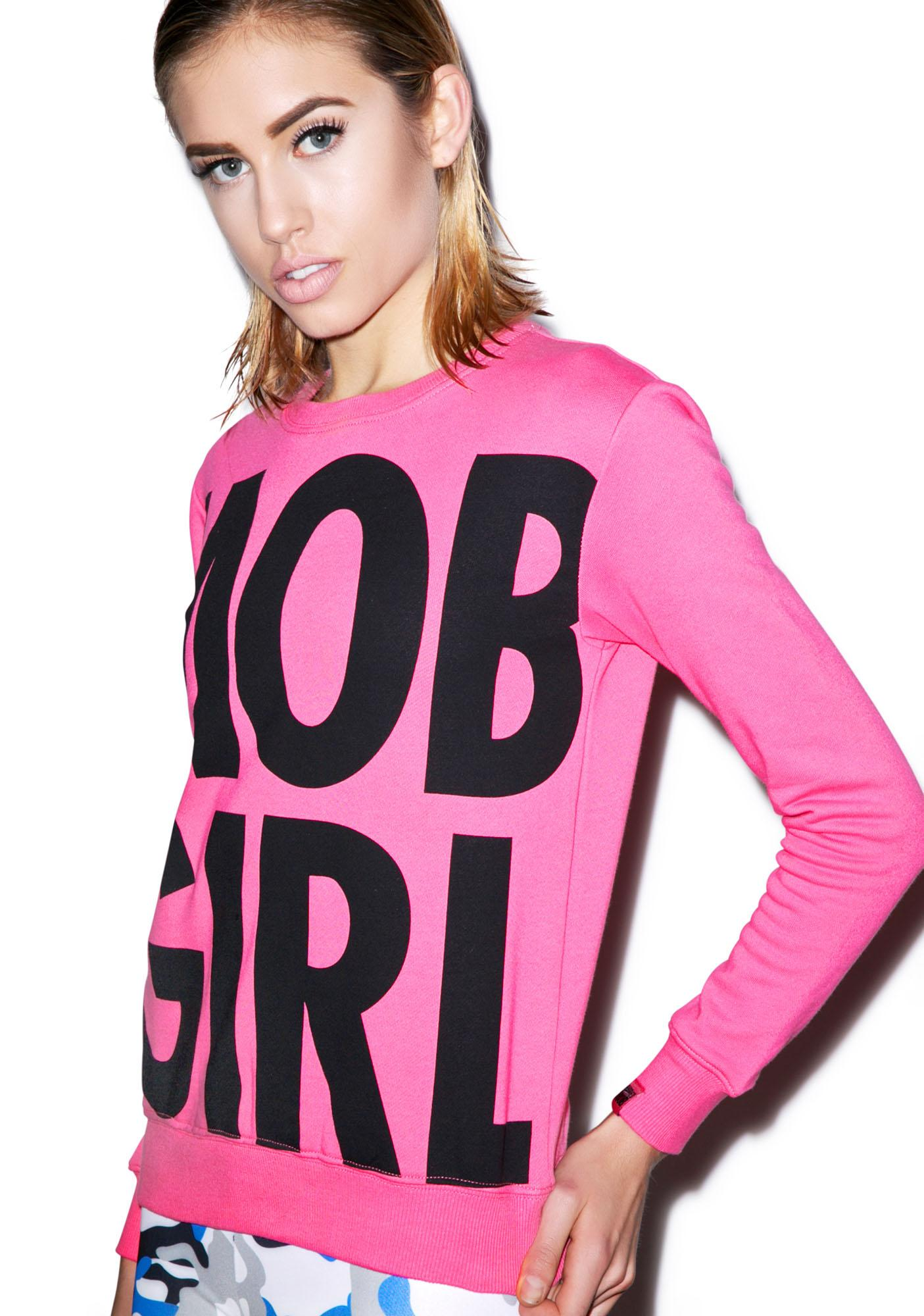 Married to the Mob MOB Girl Crewneck