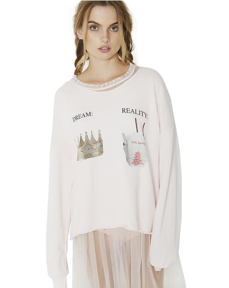 Dream V Reality 5AM Sweatshirt