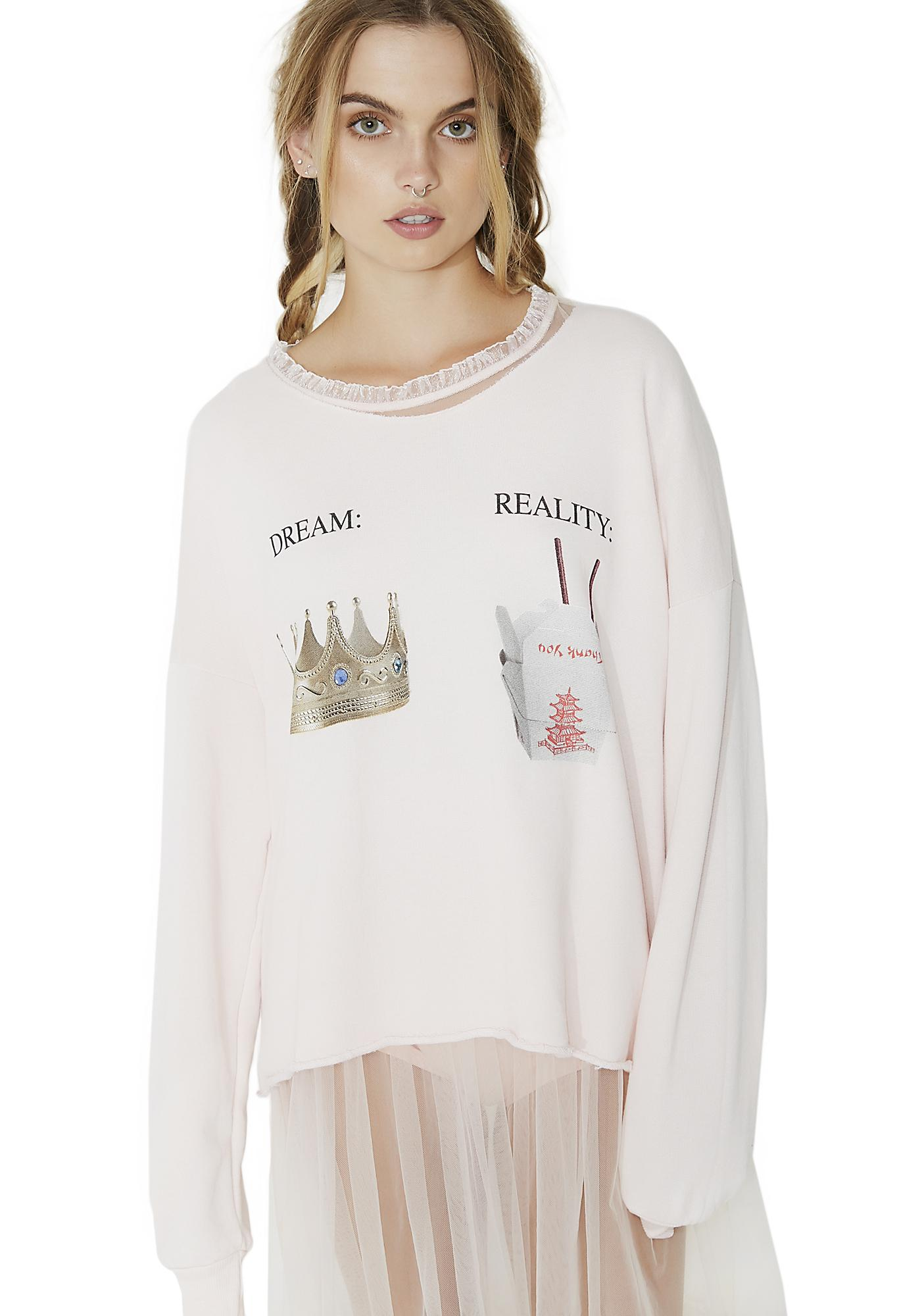 Wildfox Couture Dream V Reality 5AM Sweatshirt