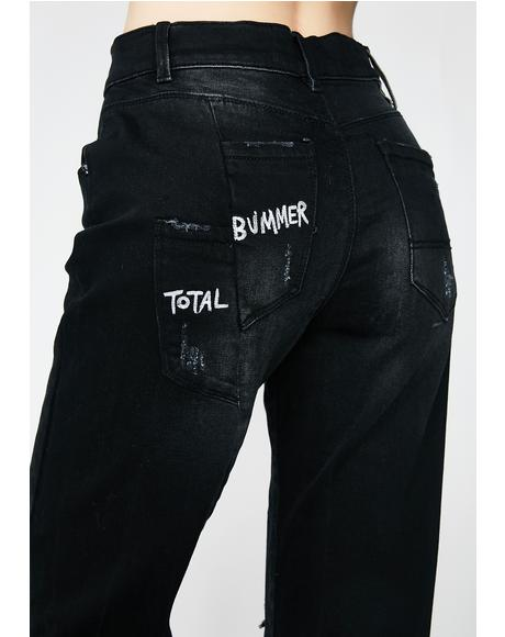 Total Bummer Jeans