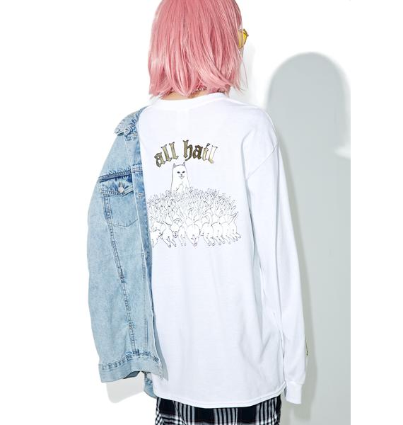 RIPNDIP All Hail Long Sleeve