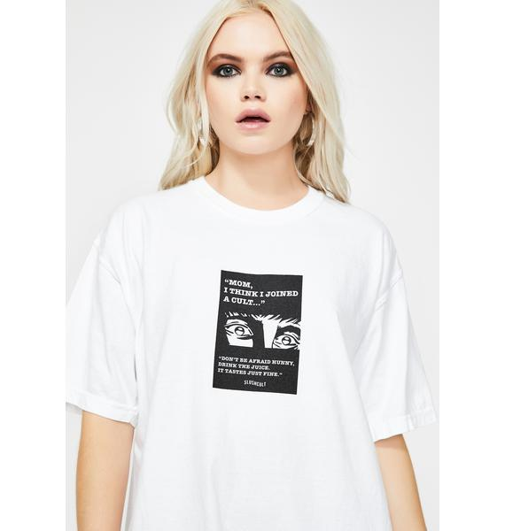 Slushcult Mom I Think I Joined A Cult Graphic Tee