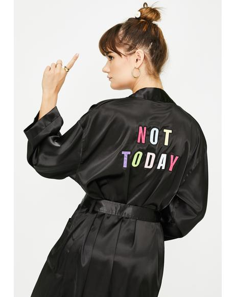Not Today Satin Bathrobe