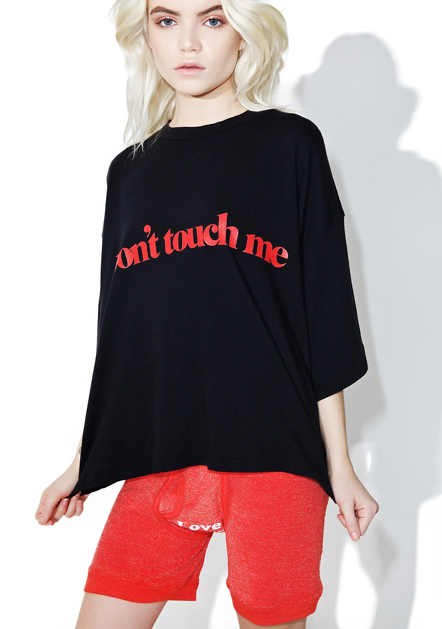 Daydream Nation Don't Touch Me Tee