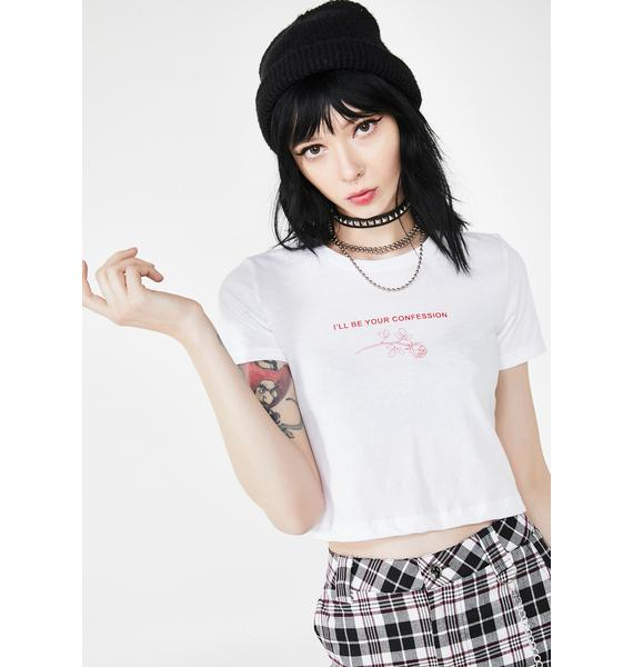 Always Again I'll Be Your Confession Crop Tee