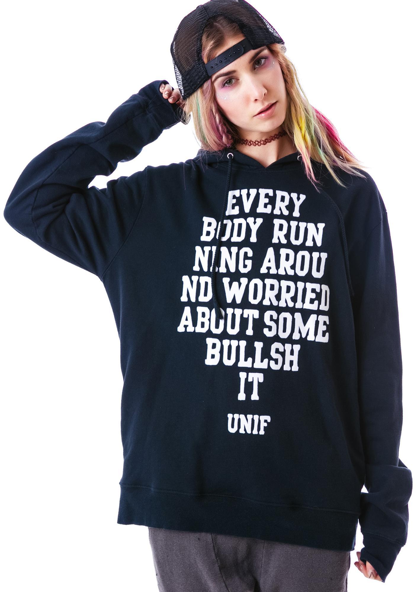 UNIF Some Bullshit Hoodie