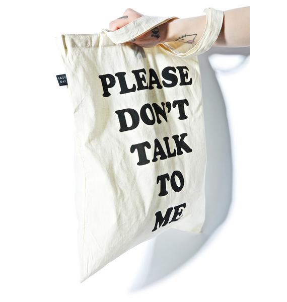 Lazy Oaf Don't Talk To Me Tote Bag