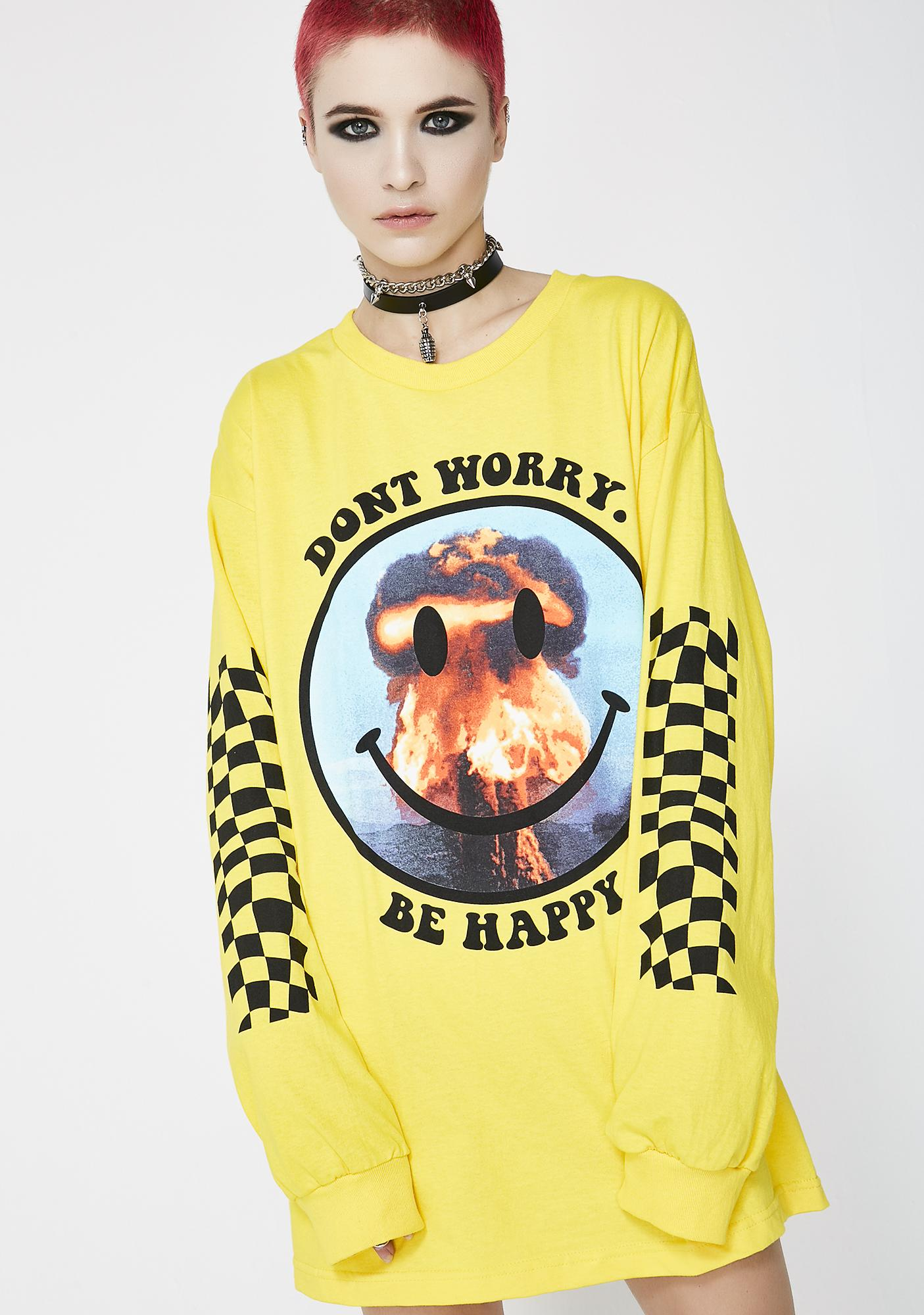 Ain't Nobody Cool Don't Worry Long Sleeve Tee