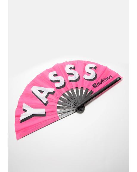 Yasss Fan