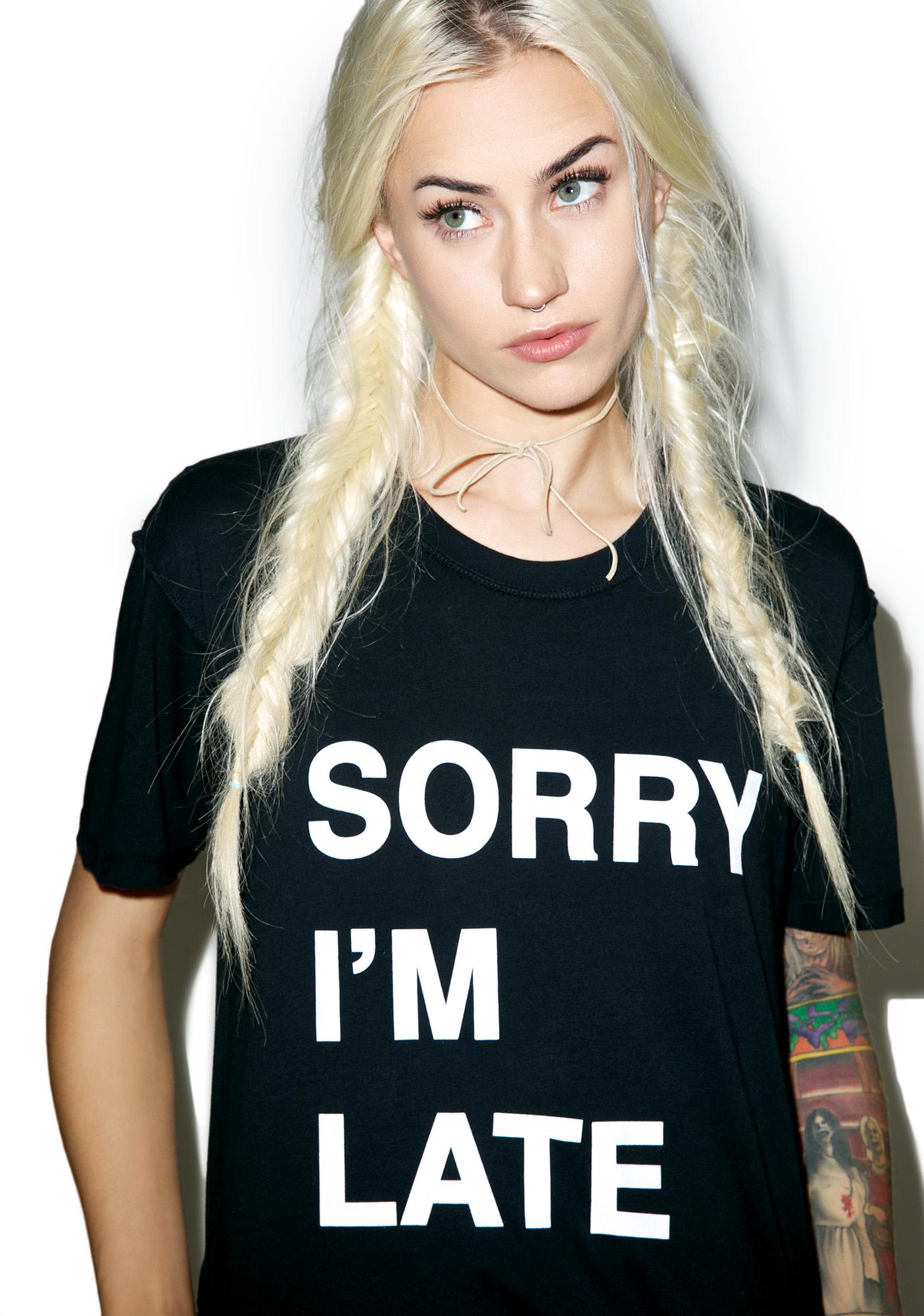Jac Vanek Sorry I'm Late Perfect Tee