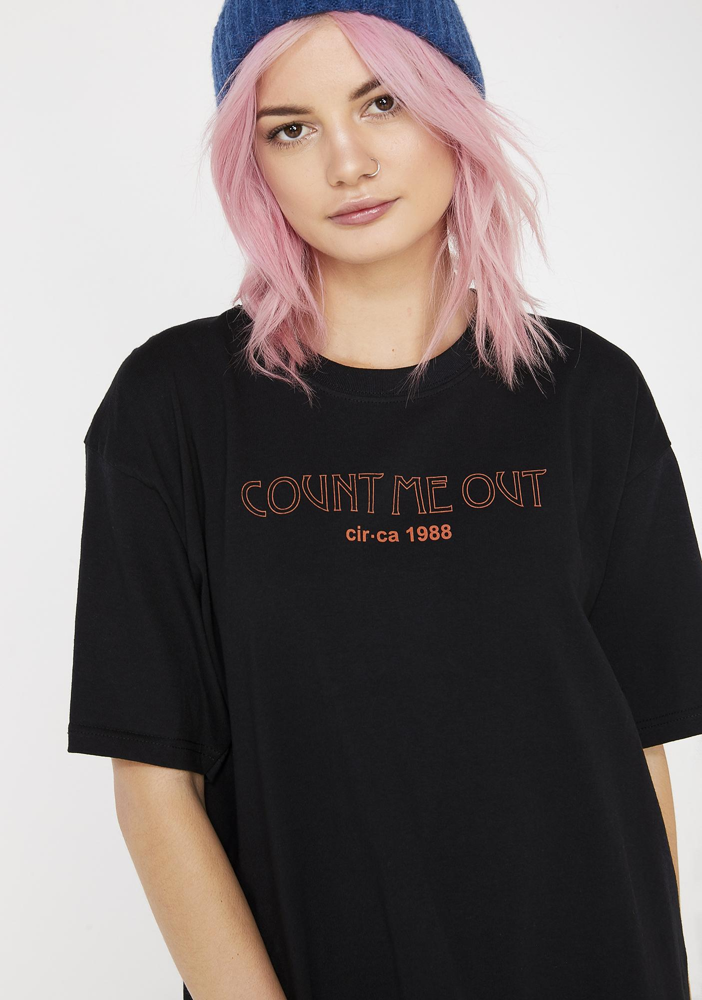 ILL INTENT The Count Me Out Tee