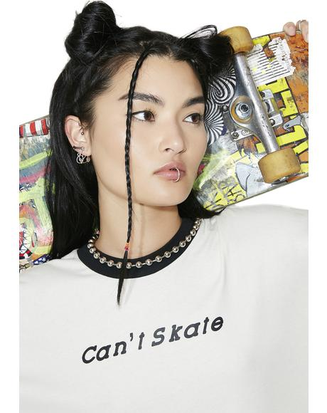 Can't Skate Tee