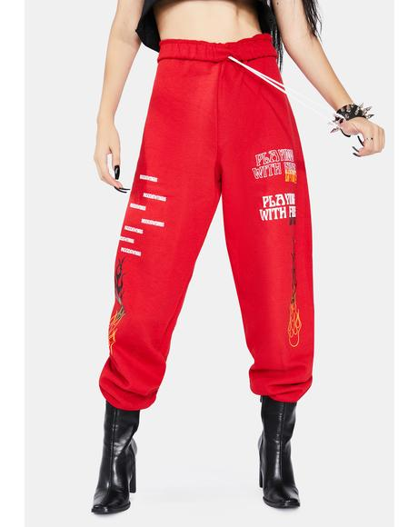 Playing With Fire Sweatpants
