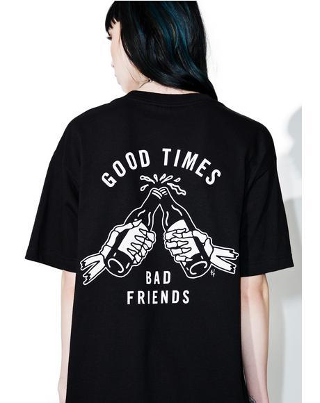 Good Times Tee