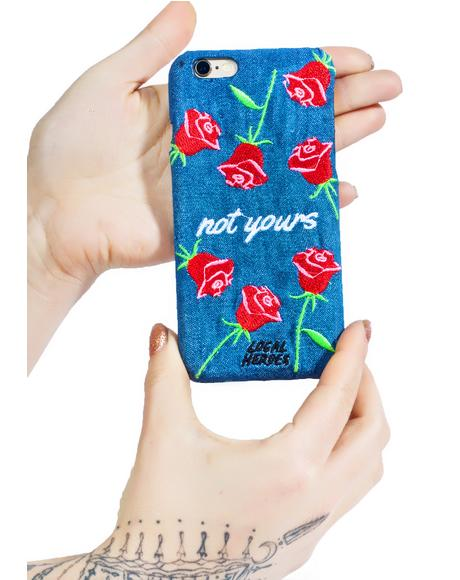 Not Yours iPhone 6 Case