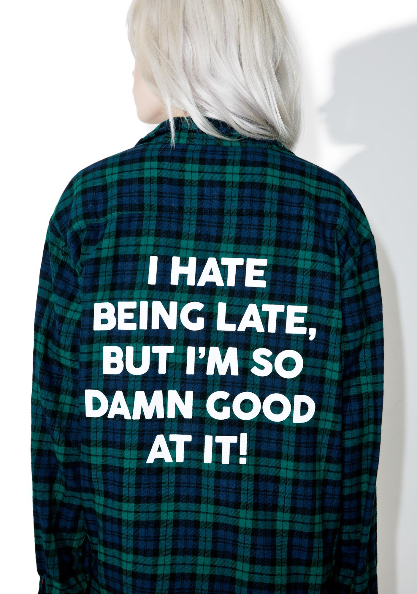 Jac Vanek I Hate Being Late Flannel