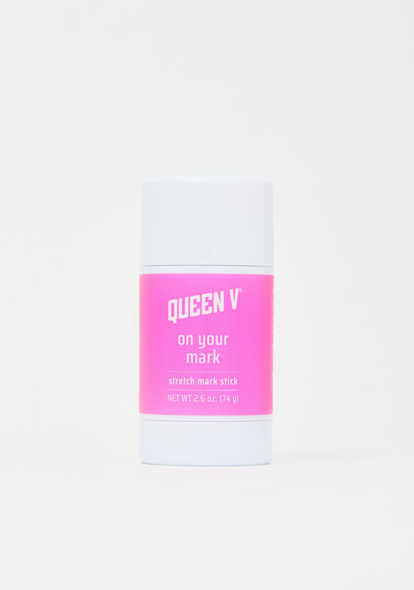 Queen V On Your Mark Stretch Mark Stick