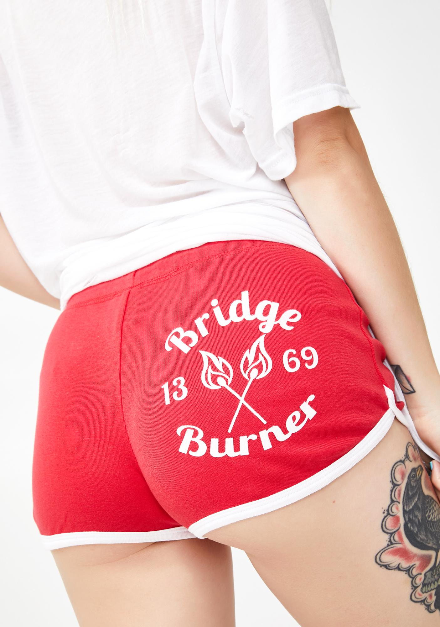 Too Fast Bridge Burner Hot Shorts