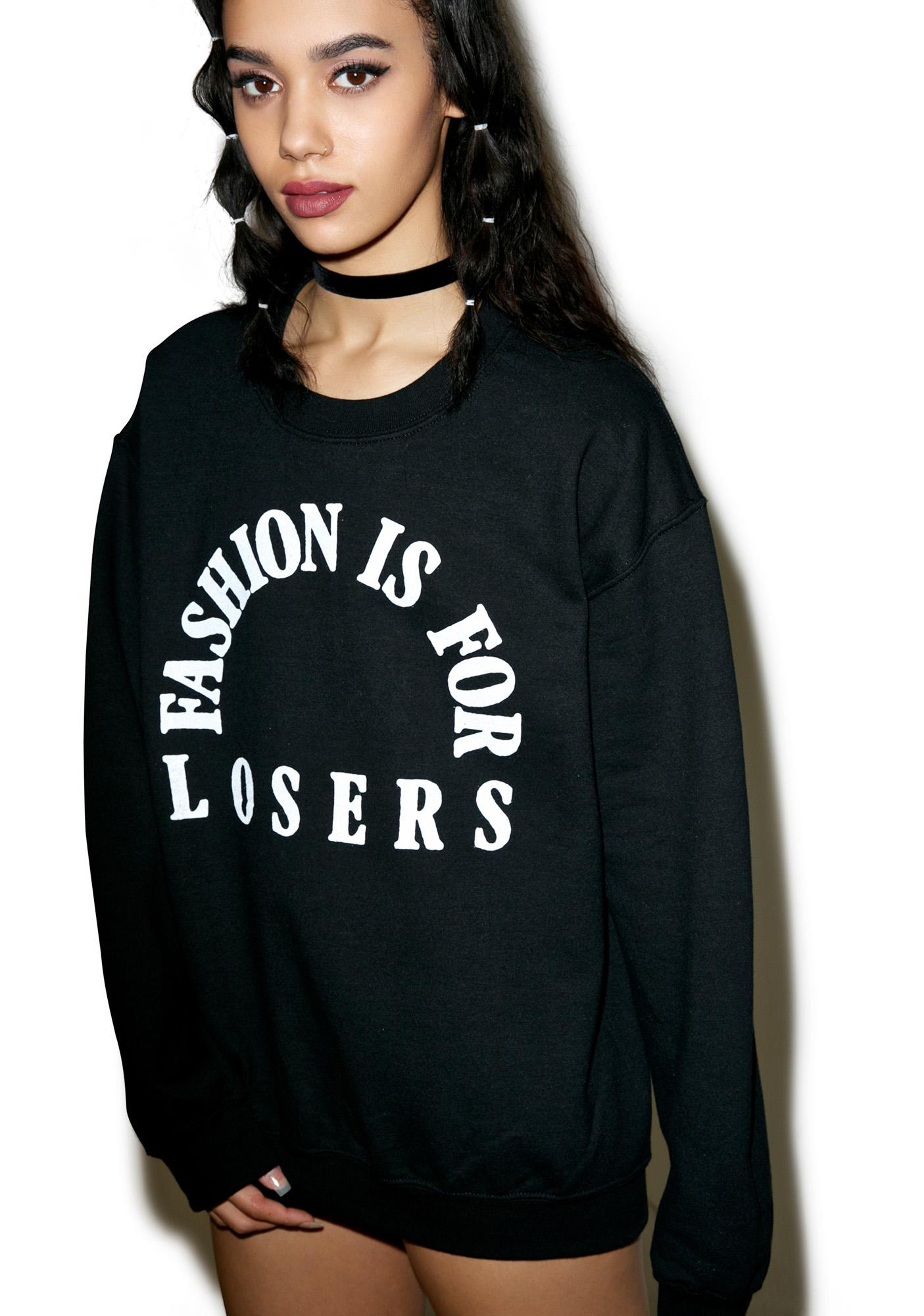 Burger And Friends Fashion Is For Losers Sweatshirt