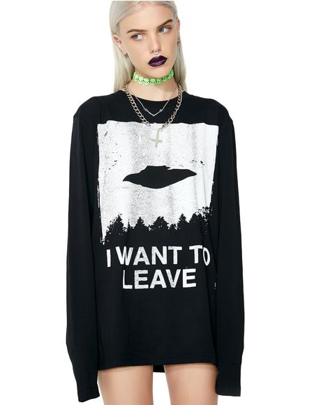 I Want To Leave Long Sleeve