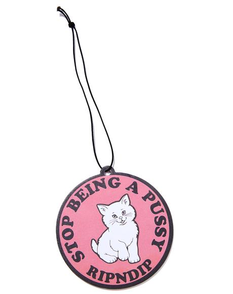 Stop Being A Pussy Air Freshener