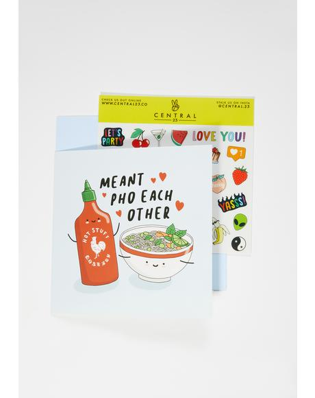Meant Pho Each Other Card