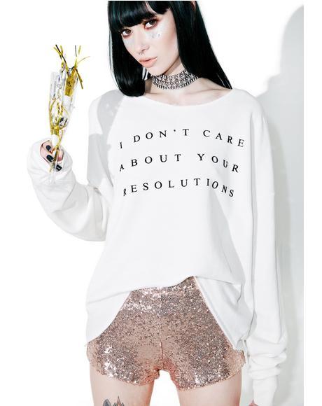 No Resolution 5AM Sweatshirt