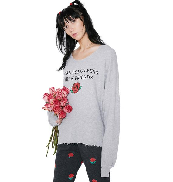 Wildfox Couture More Followers Than Friends Sweatshirt