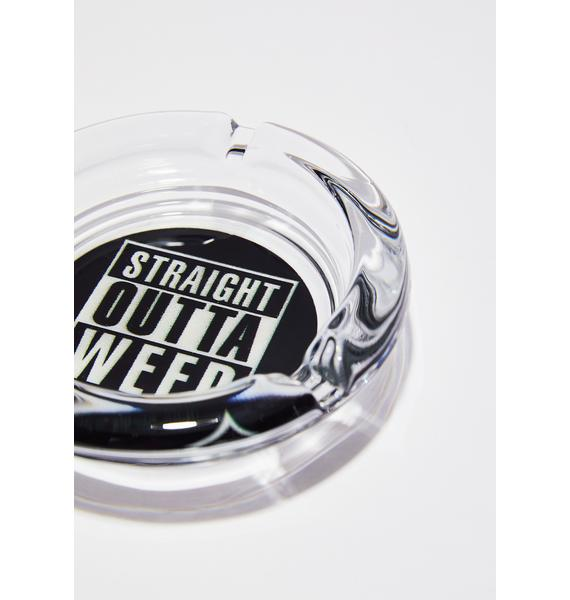 Straight Outta Weed Ashtray