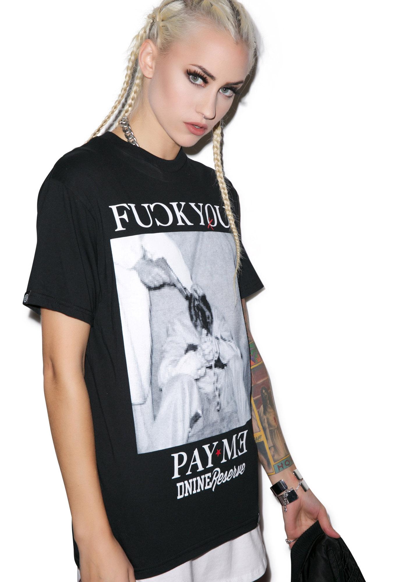 D9 Reserve Pay Me Tee