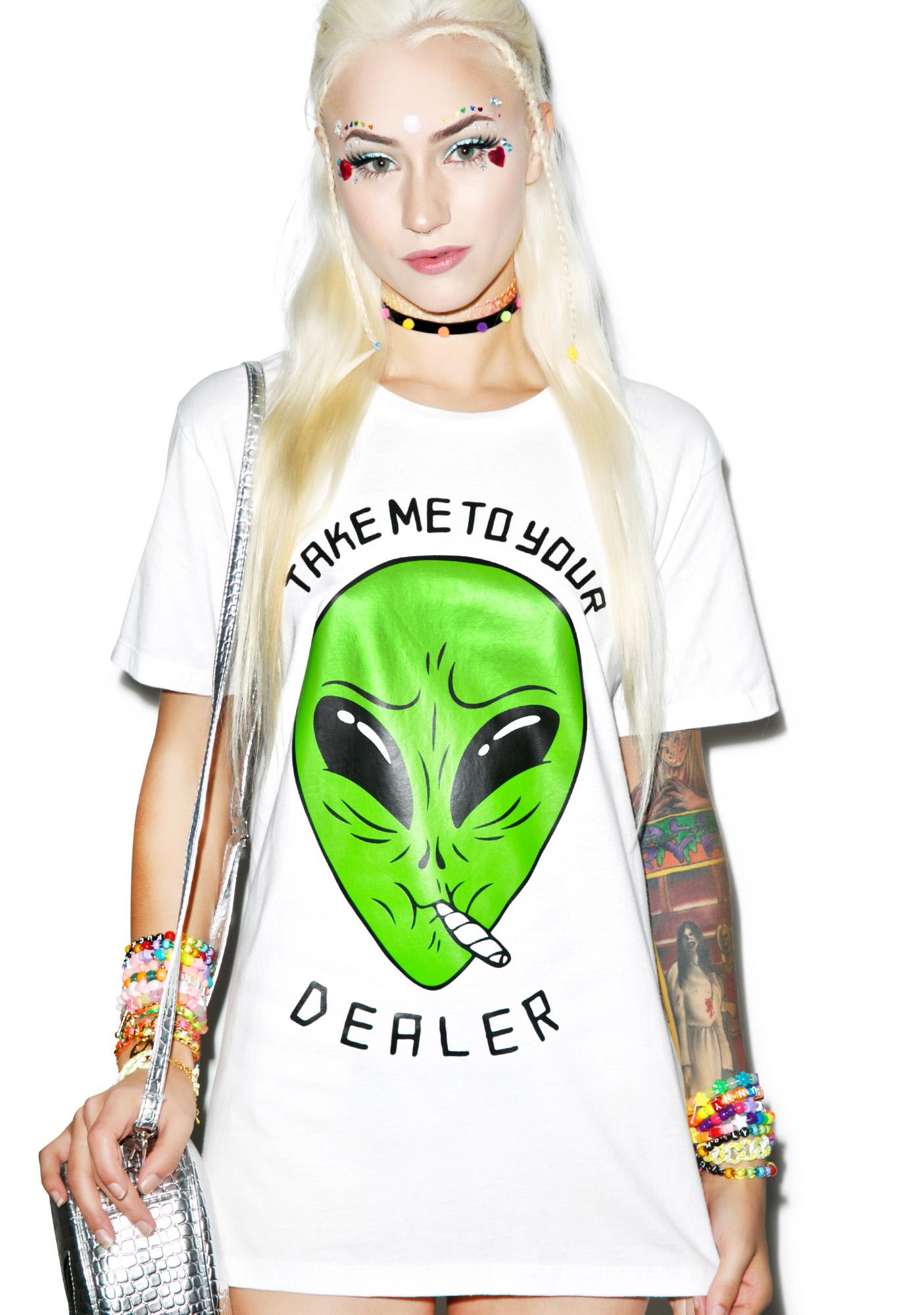 Take Me To Your Dealer Tee