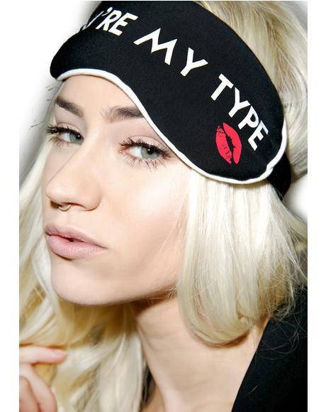 You�re My Type Eye Mask