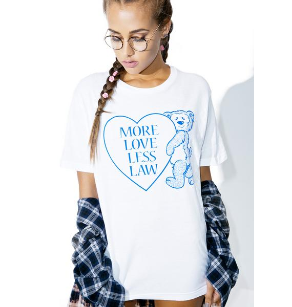 Burger And Friends More Love Less Law Tee