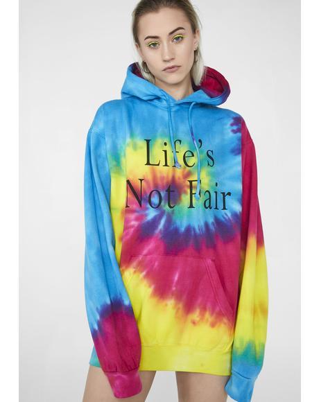 Life's Not Fair Hoodie