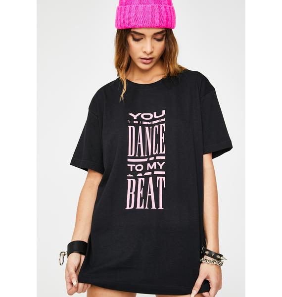 NEW FTR LDN You Dance To My Beat Graphic Tee