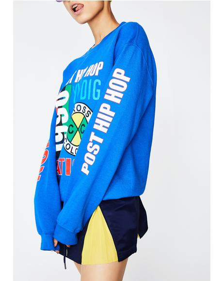 Post Hip Hop Nation Sweatshirt