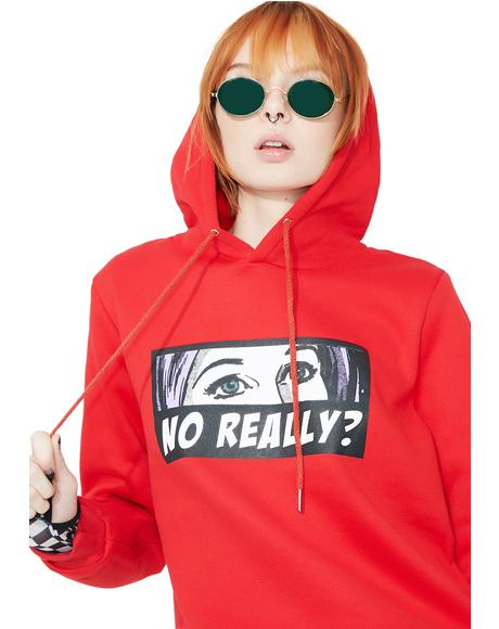 No Really Pullover Hoodie
