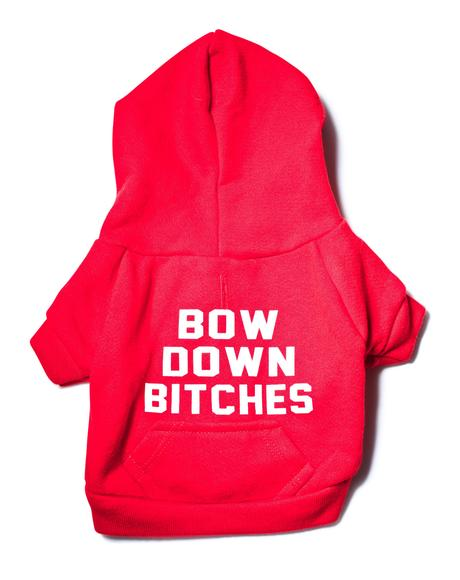 Bow Down Bitches Dog Hoodie