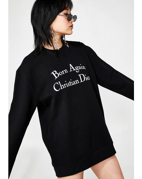 Born Again Sweatshirt