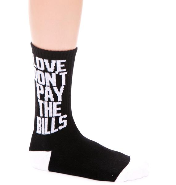 Dimepiece Love Don't Pay The Bills High Cut Socks