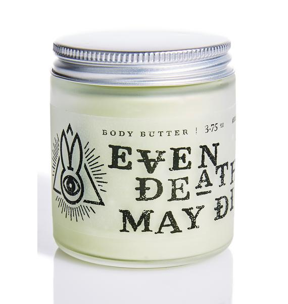 Arcane Bunny Society Even Death May Die Body Butter