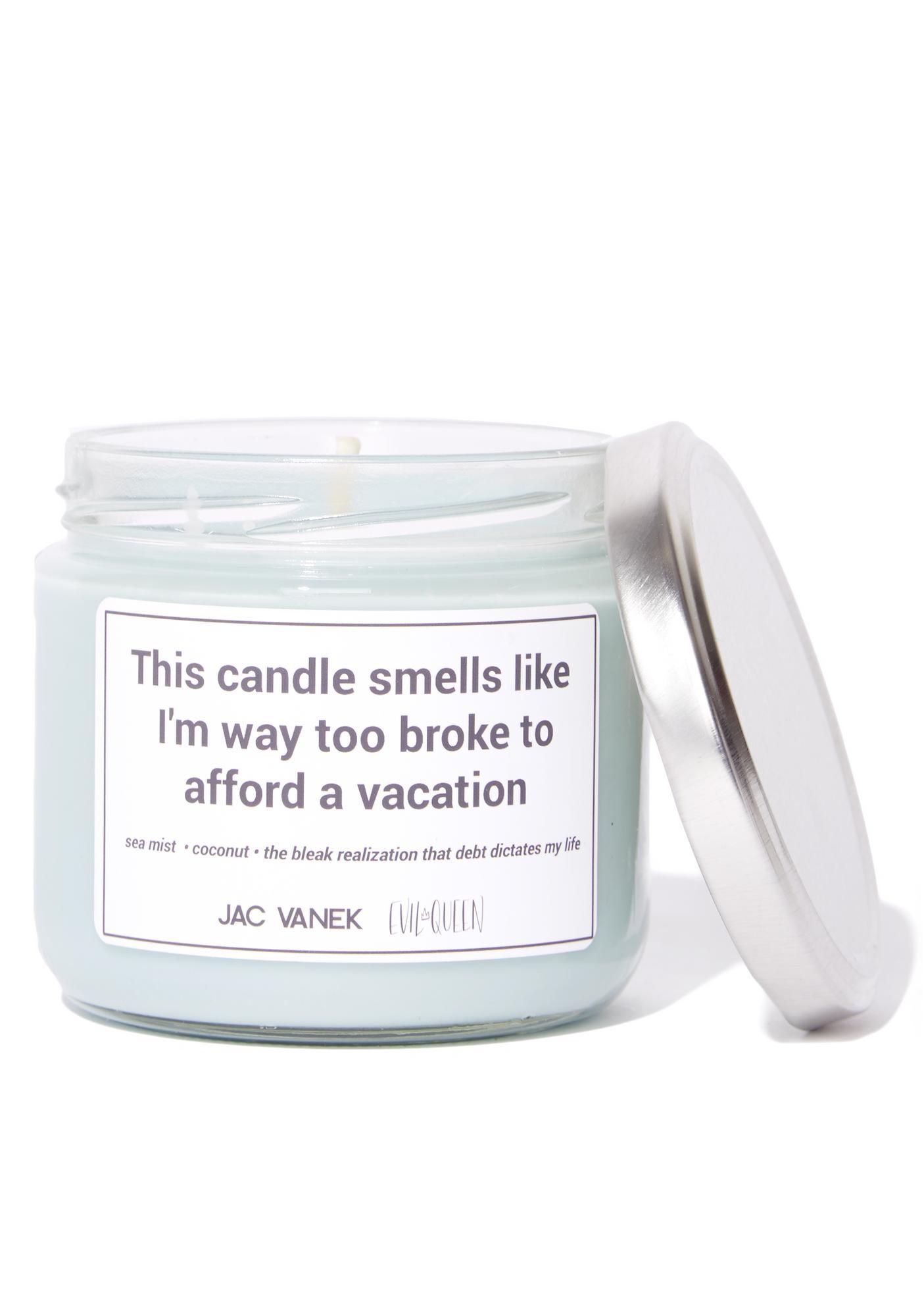 Jac Vanek Too Broke Scented Candle
