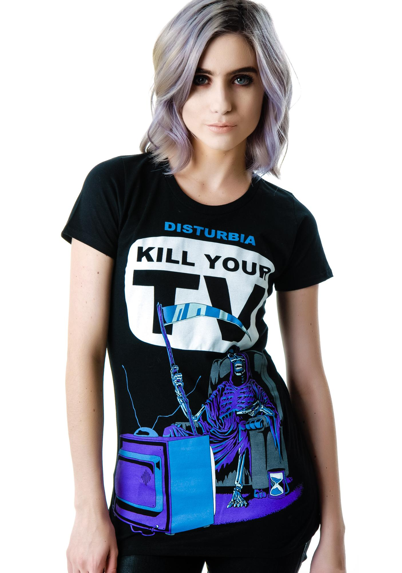 Disturbia Kill Your TV Tee